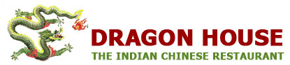 Dragon House Indian Chinese Restaurant